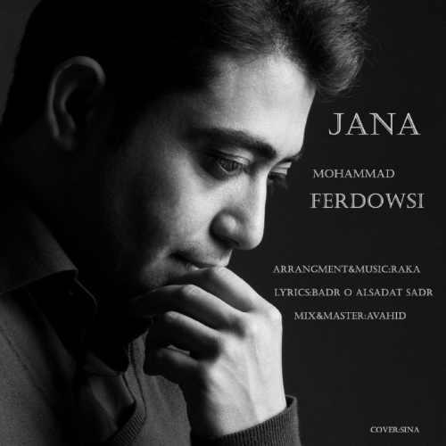 دانلود موزیک جدید جانا از محمد فردوسی