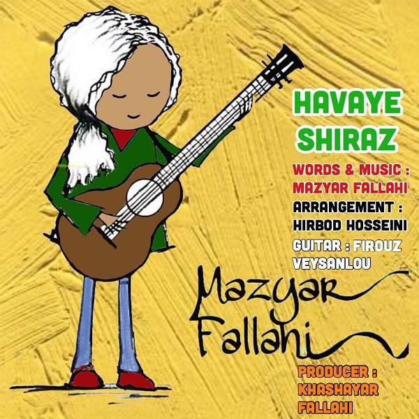 دانلود موزیک جدید هوای شیراز از مازیار فلاحی