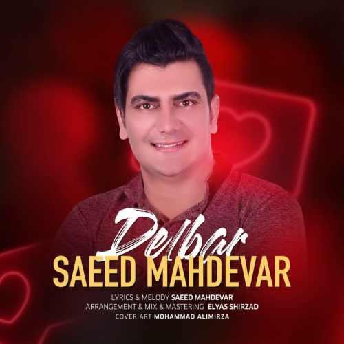 دانلود موزیک جدید دلبر از سعید مهدور