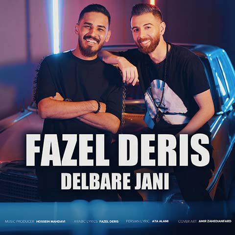 دانلود موزیک جدید دلبر جانی از فاضل دریس