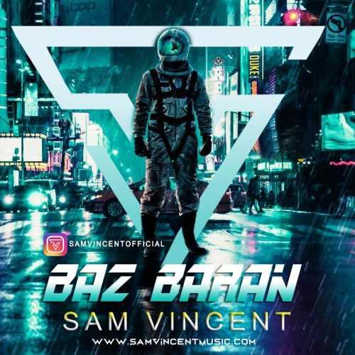 دانلود موزیک جدید باز باران از سم وینسنت