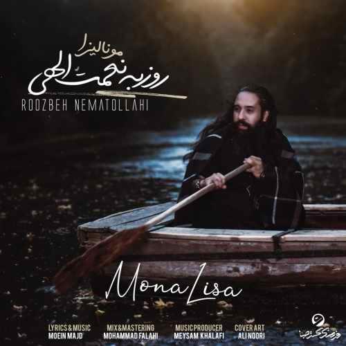 دانلود موزیک جدید مونا لیزا از روزبه نعمت الهی